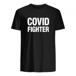 Covid fighter t shirt
