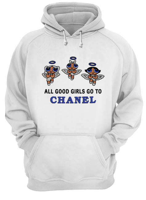 All good girls go to chanel hoodie