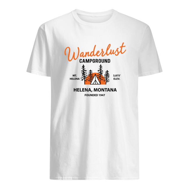Wanderlust campground helena montana shirts